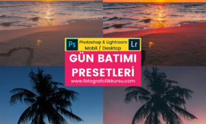 gün batımı sunset photoshop ve lightroom presetleri presets